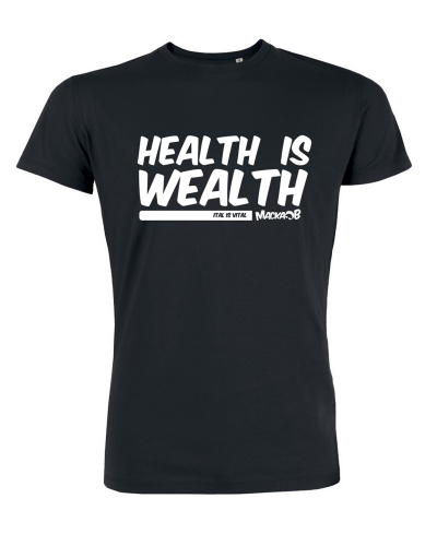 Health Is Wealth T Shirt Black Macka B