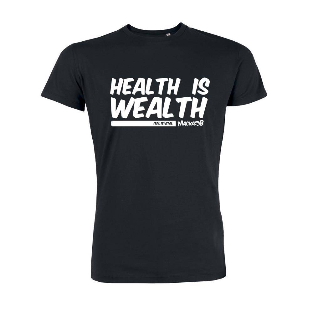 Health Is Wealth T Shirt Black Macka B