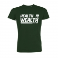 Health Is Wealth T Shirt Green Macka B
