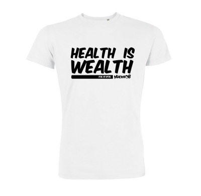 Health Is Wealth T Shirt White Macka B